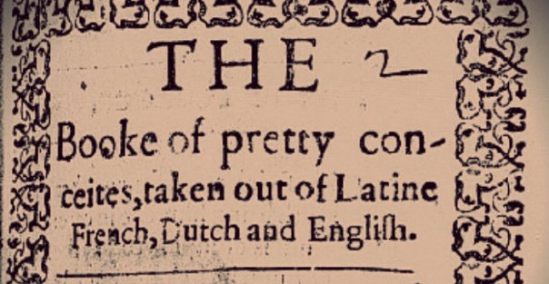 This is an image of the title page of the Booke of Pretty Conceites.